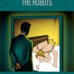Wait Until the Robots by Michael Delwiche